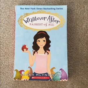 Whatever After- Fairest of All- Sarah Mlynowski